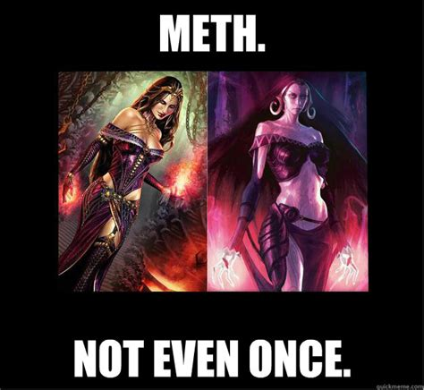 Not Even Once Meme - meth not even once skinny quickmeme