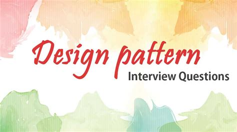 design pattern interview questions  answer
