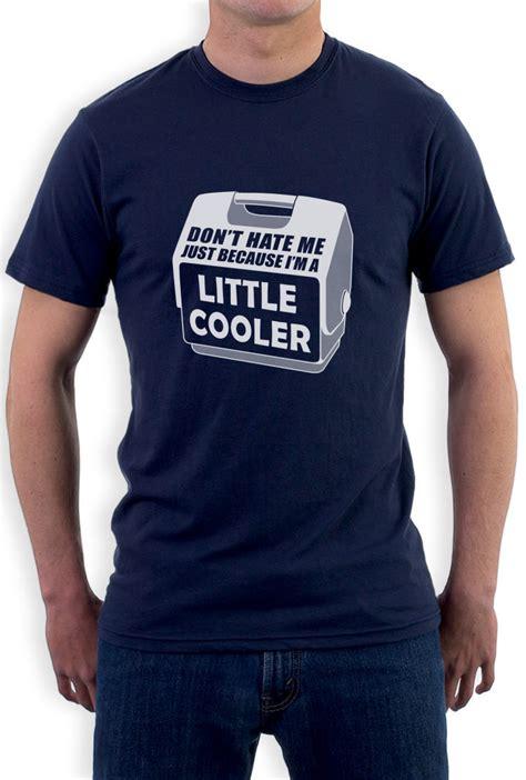 dont hate    im   cooler  shirt