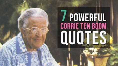 powerful corrie ten boom quotes  inspire  youtube