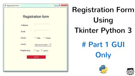 registration form using tkinter python 3 part 1 gui