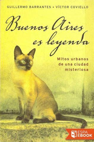 Libro Buenos Aires es leyenda - Descargar epub gratis ...