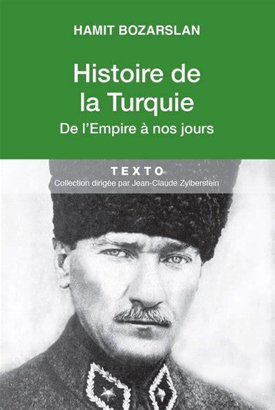 Histoire De L Empire Ottoman Pdf by T 233 L 233 Charger Histoire De La Turquie De L Empire 224 Nos