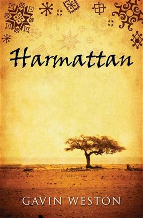 harmattan  gavin weston reviews discussion bookclubs