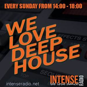 Sunday from 14-18 We love Deep House - Intense Radio, we ...