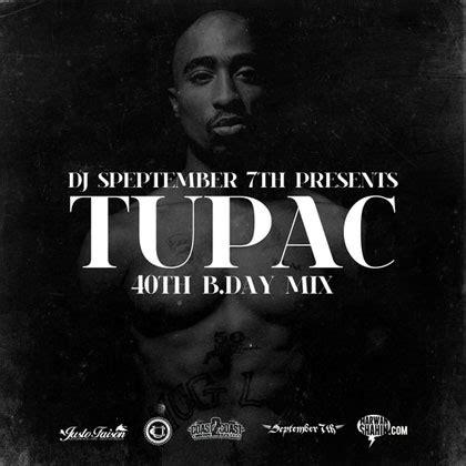 Tupac  40th Bday Mix Mixtape By Dj Semptember 7th