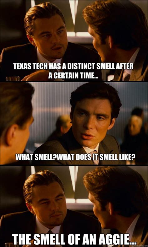 Texas Tech Memes - texas tech has a distinct smell after a certain time what smell what does it smell like the