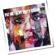 Pat Metheny Unity Kin Quot Kin Quot Pat Metheny Unity Laut De Album