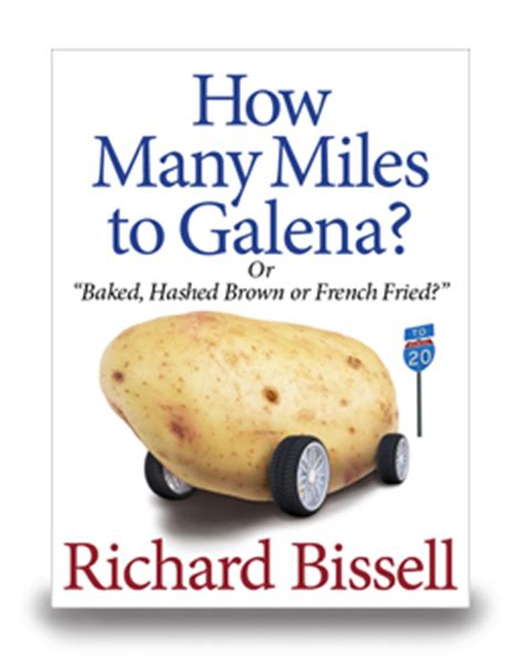 How Many Miles To Galena  Richard Bissell  Ebook Enet