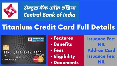 Browse & compare cash back credit cards, low intro apr credit cards & rewards credit cards designed for your lifestyle. Central Bank of India Titanium Credit Card   Card Features, Benefits, Eligibility & Charges ...