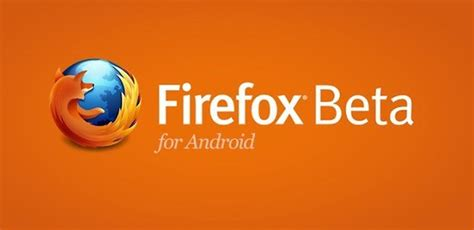 firefox for android firefox for android a new beta for more privacy androidpit