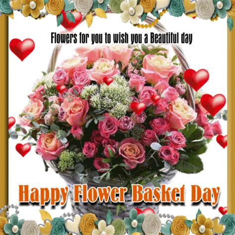 flowers flower basket day ecards greeting cards