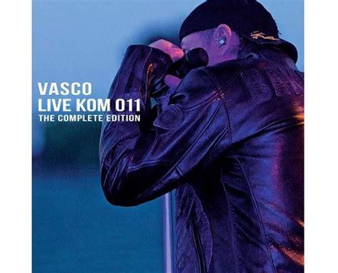 vasco ultimo cd vasco nuovo cd e dvd quot vasco live kom 011 the