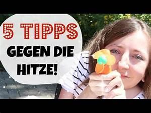 Thermovorhänge Gegen Hitze : 5 tipps gegen die hitze im sommer youtube ~ Eleganceandgraceweddings.com Haus und Dekorationen
