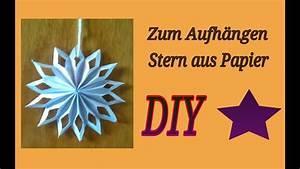 Sterne Zum Aufhängen : basteln f r weihnachten papier stern anleitung youtube ~ A.2002-acura-tl-radio.info Haus und Dekorationen