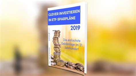Zuwachssparen Geld Ohne Risiko Vermehren by Clever Investieren Mit Etf Sparpl 228 Nen Die Leichteste