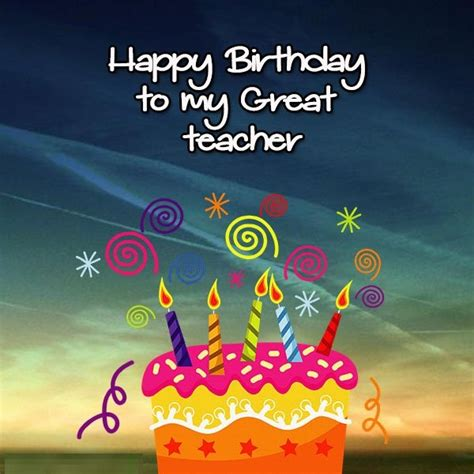 birthday wishes  teacher images happy birthday cards