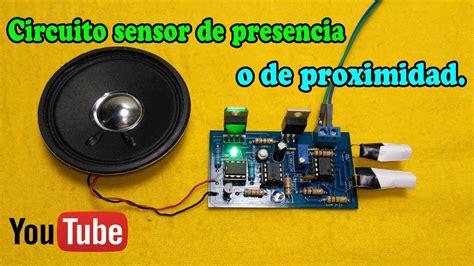 Circuito Sensor Presencia Proximidad Muy Facil