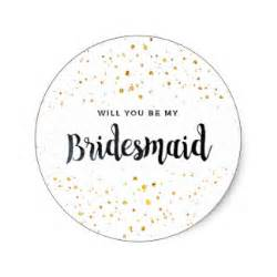 be my bridesmaid will you be my bridesmaid stickers zazzle