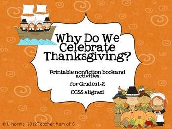 why we celebrate thanksgiving why do we celebrate thanksgiving printable book and literacy activities