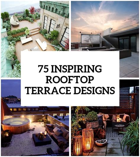 House Design Ideas With Rooftop by 75 Inspiring Rooftop Terrace Design Ideas Digsdigs