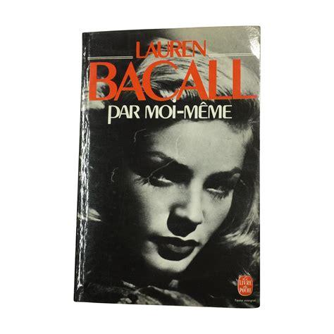 Meme Moi - lauren bacall par moi meme 1979 french paperback chairish