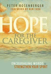 Hope For The Caregiver  Encouraging Words To Strengthen Y    S      Amazon Com  Dp