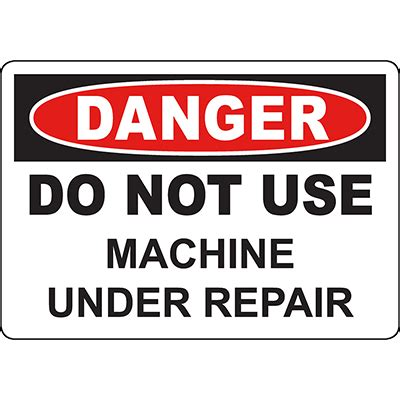danger    machine  repair sign graphic products