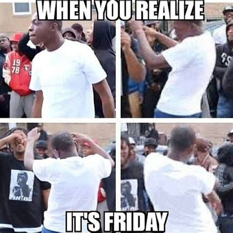 Its Friday Memes 18 - the 25 best friday meme ideas on pinterest friday work meme leaving work meme and leaving