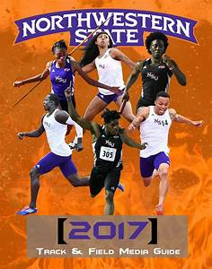 2017 Northwestern State Track & Field Media Guide by ...