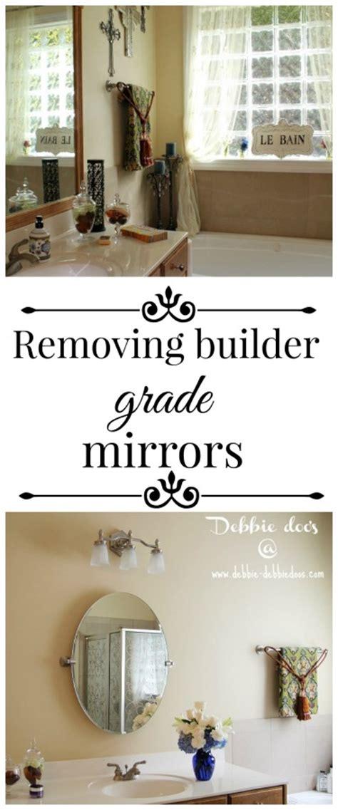 Builder Grade Bathroom Mirror by Removing Builder Grade Bathroom Mirrors Debbiedoos