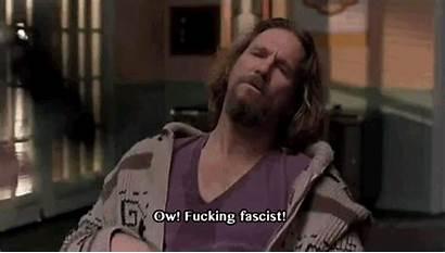 Lebowski Dude Quotes Jeff Bridges Fascist Rules