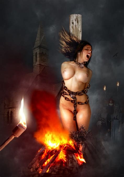 Nude Girl Burned At Stake Gallery 2550 My Hotz Pic | CLOUDY GIRL PICS