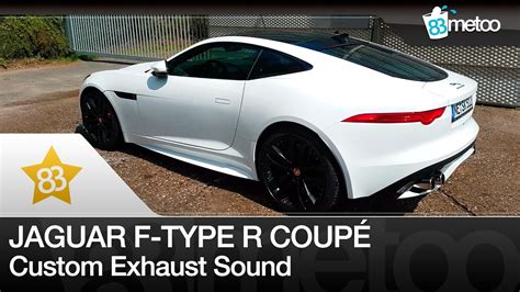 Jaguar F Type Sound by 83metoo Jaguar F Type R Coup 233 Sound Custom Exhaust