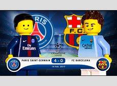 LEGO Paris SaintGermain 4 0 FC Barcelona Champions