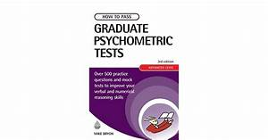 How To Pass Graduate Psychometric Tests Mike Bryon Pdf