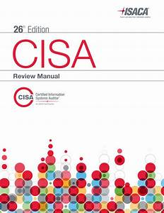 Cisa Review Manual 2014  Cisa Exam Guide