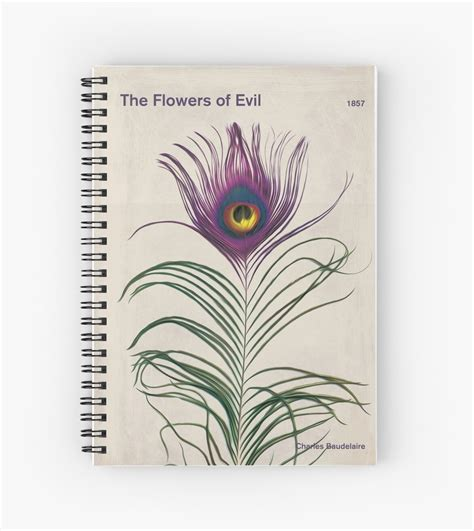 """Maybe you would like to learn more about one of these? """"The Flowers of Evil - Charles Baudelaire"""" Spiral Notebook ..."""
