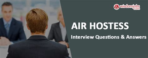 interviews questions and answers for air hostes top 250 air hostess questions and answers 20 july 2019 air hostess