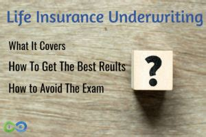 Life insurance underwriting and policy issue. Life Insurance Underwriting How You Can Avoid the Exam