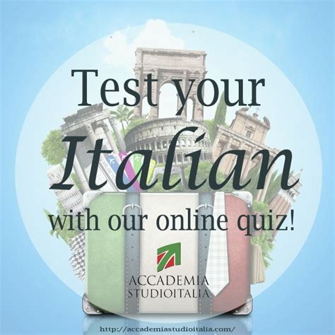 test d italia test your italian with our quiz learnitalian with
