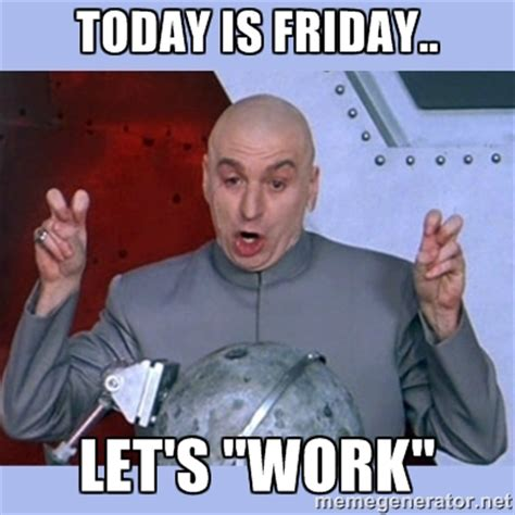 Gross It S Friday Memes - gross weekend memes image memes at relatably com