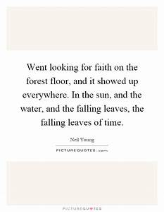 Falling Leaves ... Forest Floor Quotes