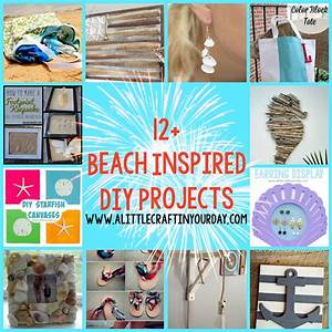 12+ Beach Inspired DIY Projects - A Little Craft In Your Day