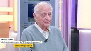 Michel Il Est A Cancun : video michel serres le monde n 39 est pas bon mais il est meilleur qu 39 avant ~ Maxctalentgroup.com Avis de Voitures