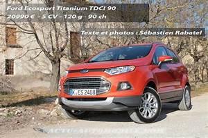 Ford Ecosport Essai : essai ford ecosport 1 5 tdci 90 1 0 ecoboost 125 ~ Medecine-chirurgie-esthetiques.com Avis de Voitures
