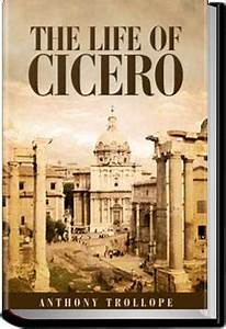 The Life of Cicero, Vol 1 Anthony Trollope Audiobook and eBook All You Can Books