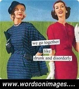 Drunk friendshi... Friendship Drunk Quotes