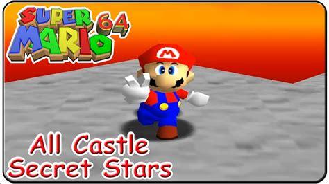 Super Mario 64 All 15 Castle Secret Stars Youtube