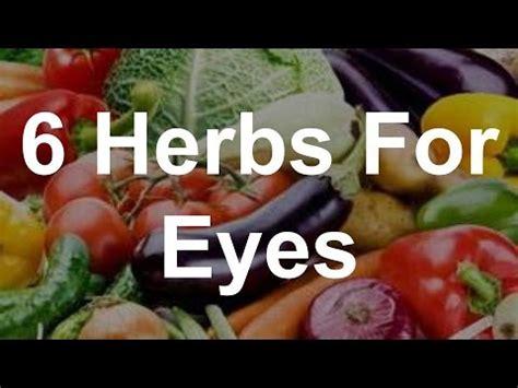 6 Herbs For Eyes  Best Foods For Eyes Youtube